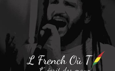 L FRENCH OÙ T - L' ÉCRIT DES MAUX